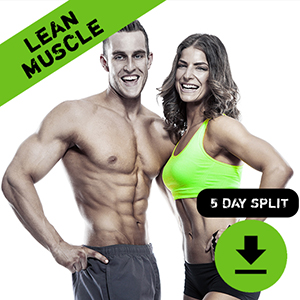 Lean Muscle 5 Day Training Split
