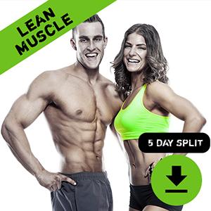 Lean Muscle 5 Day Training Split